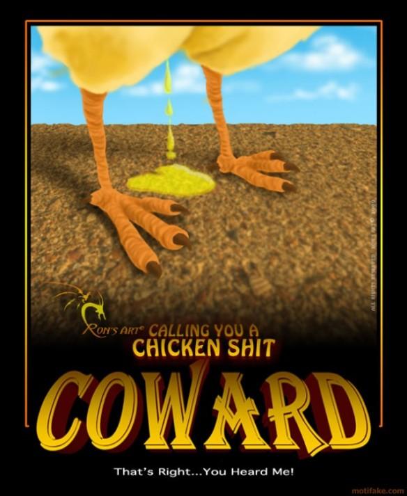 coward-coward-chicken-shithead-demotivational-poster-1251772047