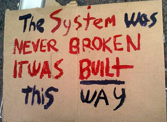 the_system_was_never_broken_it